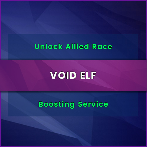 buy void elf allied race unlock boost, Buy void elf allied race unlock boost, buy void elf allied race unlock carry