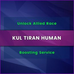 unlock kultiran human allied race boost, unlock kultiran human allied race boost, unlock kultiran human allied race carry