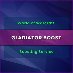 wow gladiator boost