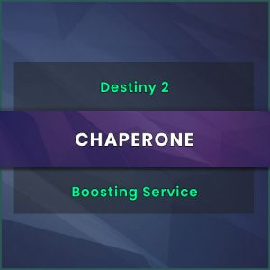 chaperone boost, destiny 2 chaperone, destiny 2 chaperone quest