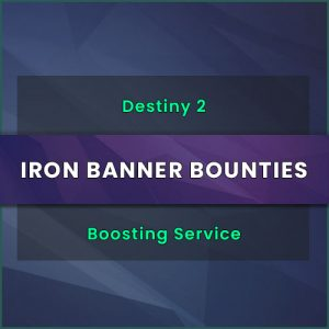 iron banner boosting, destiny 2 iron banner bounties